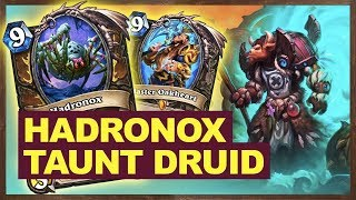 Hadronox Taunt Druid Is Cheat | The Witchwood Hearthstone