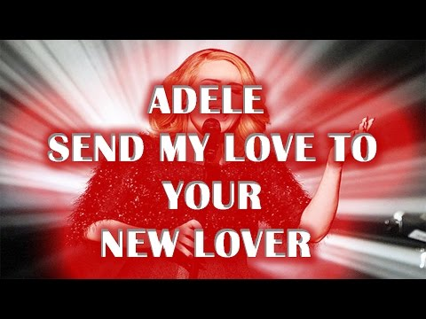 Send her my love ( to your lover) adele new song2016