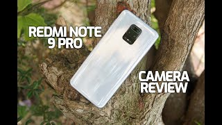 Redmi Note 9 Pro Camera Review, Good but....
