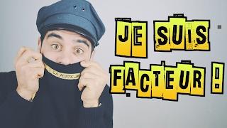 JE SUIS FACTEUR