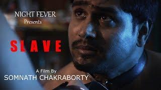 Bengali short film SLAVE