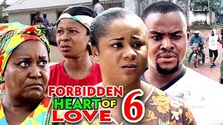 FORBIDDEN HEART OF LOVE SEASON 6 - (New Movie) 2020 Latest Nigerian Nollywood Movie full HD
