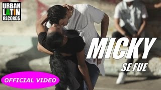 MICKY - SE FUE - (OFFICIAL VIDEO - SALSA CUBANA)