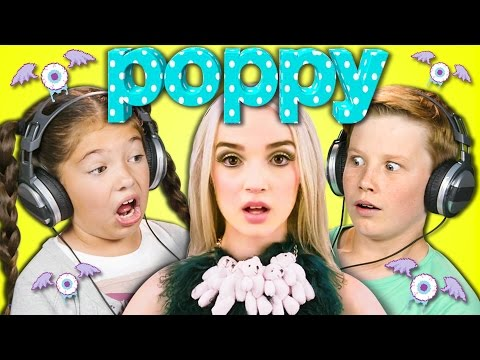 KIDS REACT TO POPPY