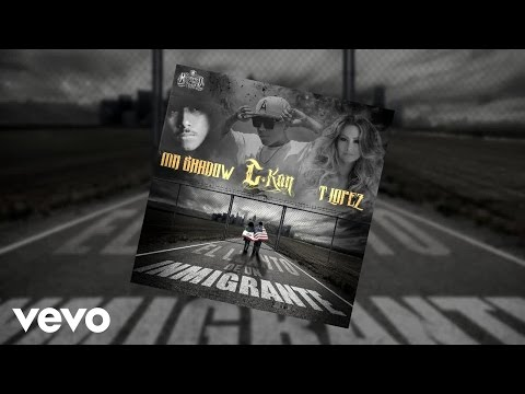 C Kan El Llanto Del Inmigrante Audio ft. Mr. Shadow