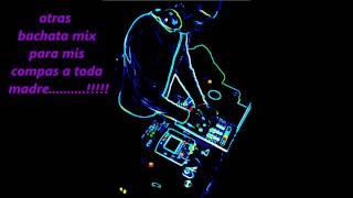 al nivel de la musica con dj mexico mmix bachata
