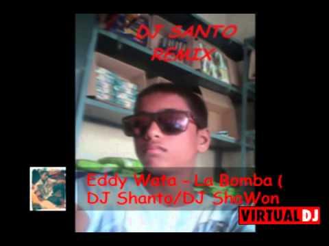 LA BOMBA LA DJ SANTO REMIX