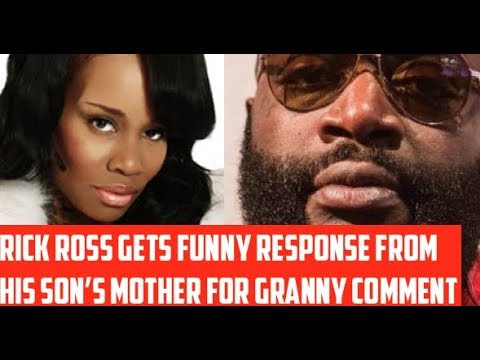 Rick Ross GETS FUNNY RESPONSE From His Son's Mother for GRANNY Comments and Absent Father RESPONSE