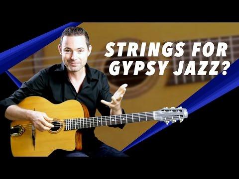 What Strings Are Best For Gypsy Jazz? - Gypsy Jazz Guitar Secrets