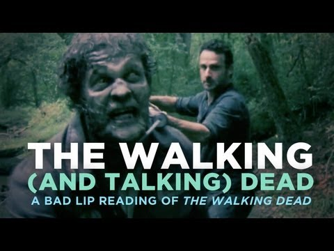 """The Walking (And Talking) Dead"" � A Bad Lip Reading of The Walking Dead"