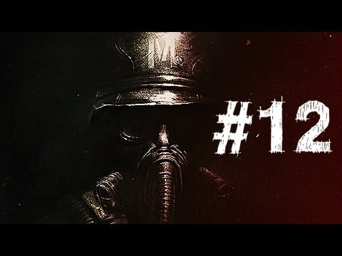 Metro Last Light Gameplay Walkthrough Part 12 - Dead End - Chapter 12