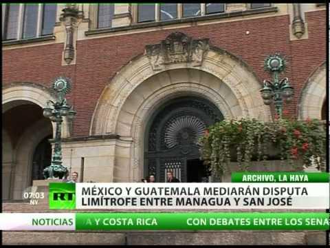 México y Guatemala serán los mediadores en el litigio territorial entre Nicaragua y Costa Rica