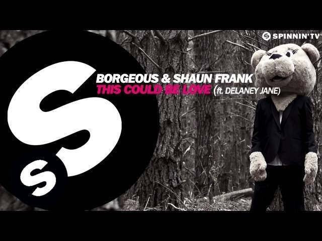 Borgeous & Shaun Frank - This Could Be Love feat. Delaney Jane (Available December 12)