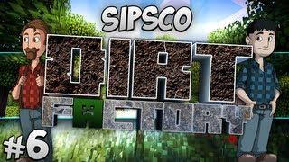 Sipsco Dirt Factory - Part 6 - Go Go Power Rangers