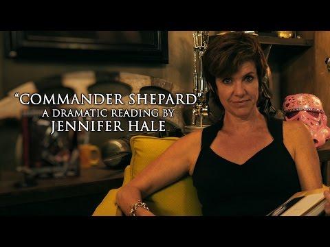 Commander Shepard: A Dramatic Reading by Jennifer Hale