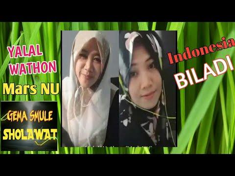 YALAL WATHON (Mars NU) INDONESIA BILADI ....duet vocal ANNISA ZARA