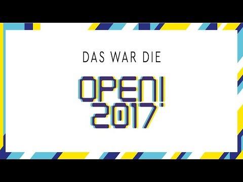 Das war die OPEN! 2017