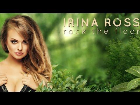 Irina Ross - Rock The Floor