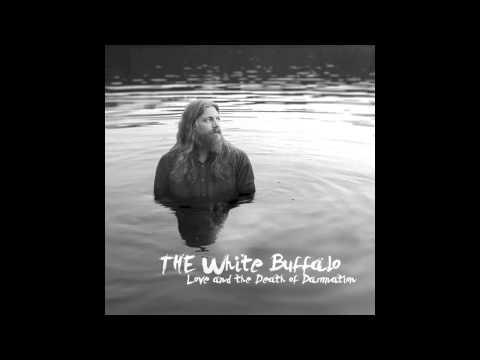 The White Buffalo - Dark Days