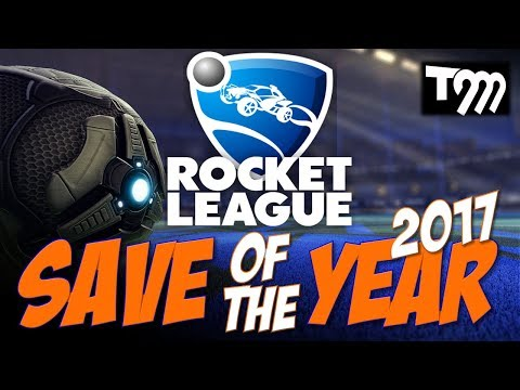 Rocket League - SAVE OF THE YEAR 2017 - FINAL
