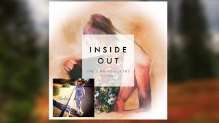 Inside Out ft Charlee (The Chainsmokers) (Audio) Video