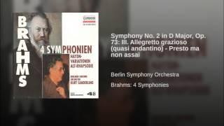 Symphony No 2 In D Major Op 73 Iii Allegretto Grazioso Quasi Andantino Presto Ma Non Assai