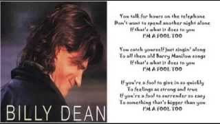 Watch Billy Dean Im A Fool Too video