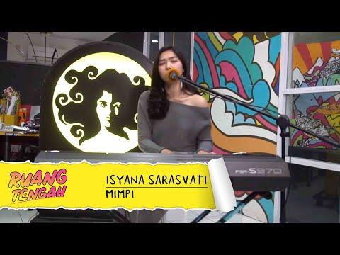 download lagu ISYANA SARASVATI - Mimpi (LIVE) at Ruang Tengah Prambors gratis