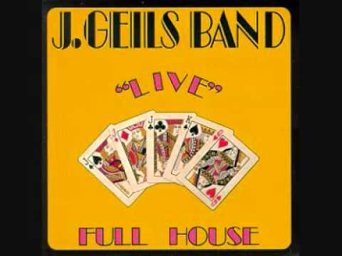 J Geils Band - Serves You Right To Suffer (Full House Live)