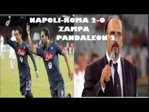 NAPOLI-ROMA 2-0 commento di CARLO ZAMPA(01\11\2014)