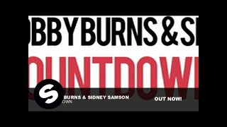 Bobby Burns & Sidney Samson - Countdown (Original Mix)
