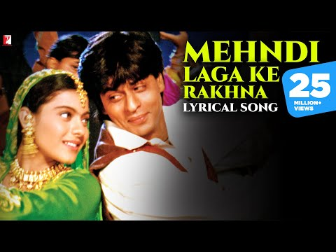 Mehndi Laga Ke Rakhna - Song with Lyrics - Dilwale Dulhania...