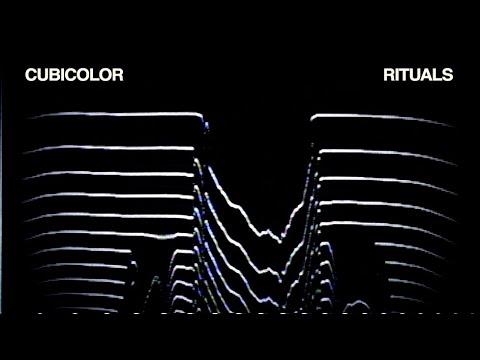 Cubicolor - Rituals