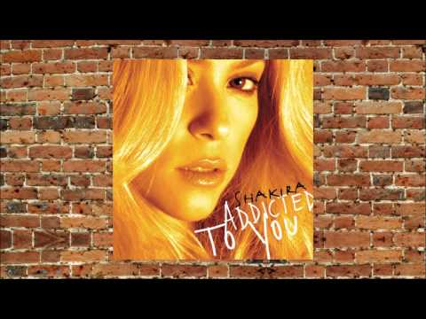Shakira - Addicted to You - Single