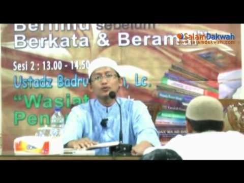Wasiat Untuk Penuntut Ilmu - Ustadz Badrusalam,Lc