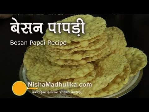 Besan Papdi Recipe