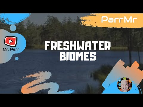 Freshwater Biomes Song