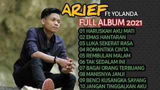 Download lagu ARIEF FULL ALBUM 2021 || ARIEF feat Yolanda - Lagu Viral 2021 Full Album