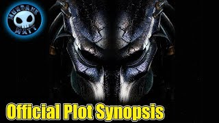 THE PREDATOR's plot synopsis detailed