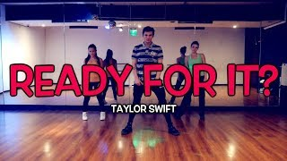 TAYLOR SWIFT - ...Ready For It? | Dance Video | Cover | Andrew Heart choreography