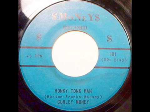 Curley Money - Honky Tonk Man