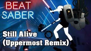 Beat Saber - Still Alive [Uppermost Remix] - Portal (custom song) | FC