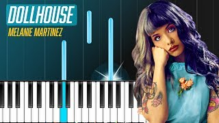 "Melanie Martinez - ""Dollhouse"" Piano Tutorial - Chords - How To Play - Cover"