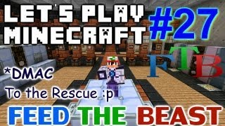 Let's Play Minecraft Hermitcraft FTB Ep. 27 - DMAC to the Rescue!