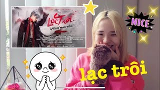 'Lạc Trôi' MV Reaction (中文)