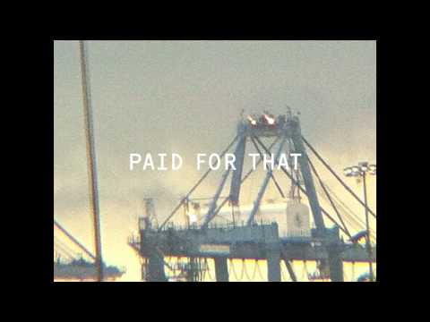 "Paul Banks - ""Paid For That"""