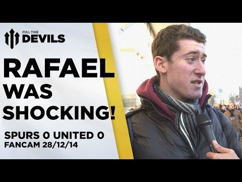 Rafael Was Shocking   Spurs 0 Manchester United 0   FANCAM