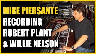 Mike Piersante Interview (Robert Plant & Alison Krauss, Greg Allman, Willie Nelson) - Warren Huart