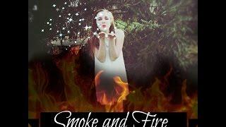 OFFICIAL MUSIC VIDEO |Smoke and Fire |Abbie Bennett |Cover @Abbie_Bennett__