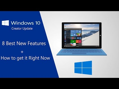 Windows 10 Creator Update - 8 Best New Features (How to Get it Right Now)